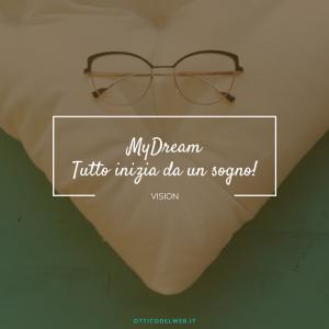MyDream: tutto inizia da un sogno!