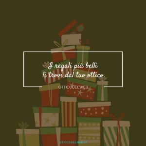 I regali di Natale più belli li trovi dal tuo ottico